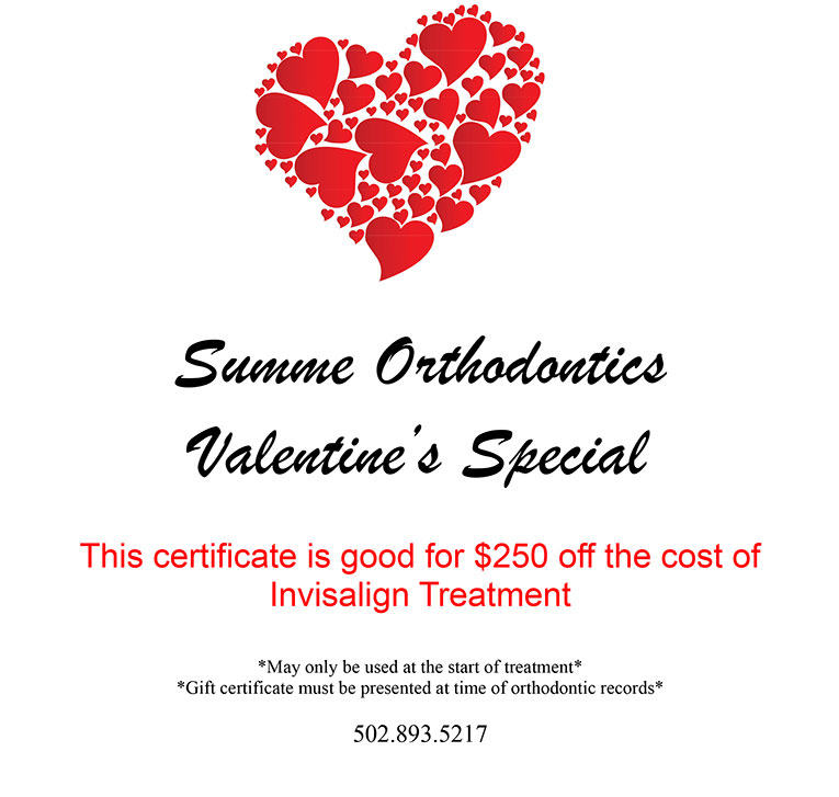 Valentine's special $250.00 off of Invisalign treatment.